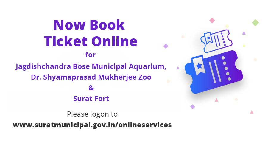 Online Ticket Booking for Jagdish Chandra Bose Municipal Aquarium, Dr. Shyamaprasad Mukherjee Zoo (Sarthana Nature Park) and Surat Fort- Now Available